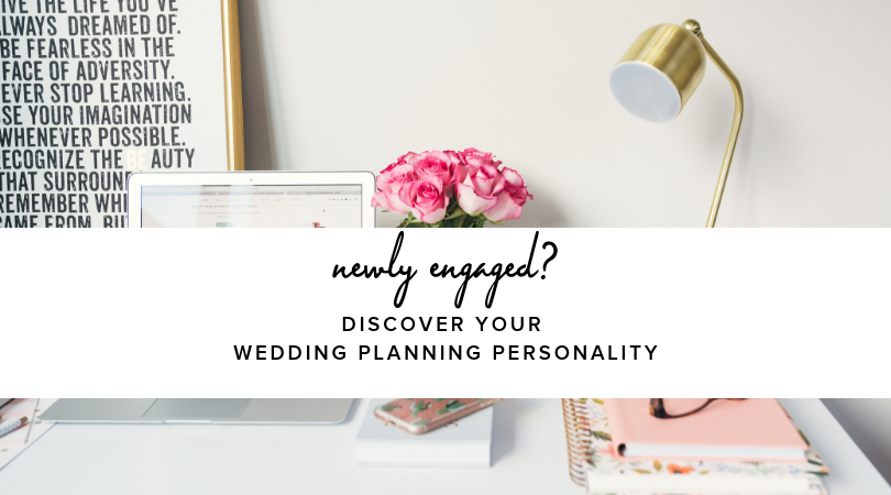 Newly Engaged? Take this quiz to discover your wedding plannng personality.
