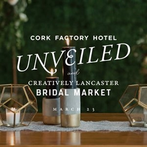 Creatively Lancaster Bridal Market at Cork Factory Hotel