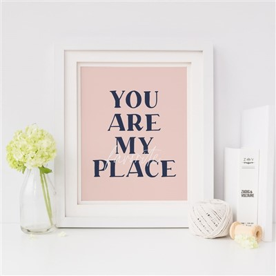 Baci Designer You Are My Favorite Place Print