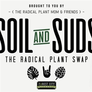 soil and suds radical plant swap