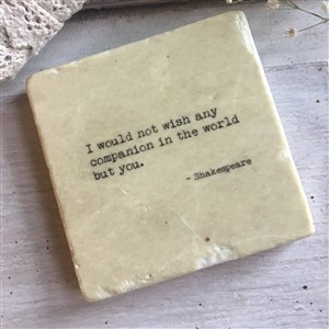 Shakespeare Quote Stone Coaster The Painted Lilye